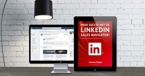 Corinne Keijzer - Meer succes met de LinkedIn Sales Navigator - ebook
